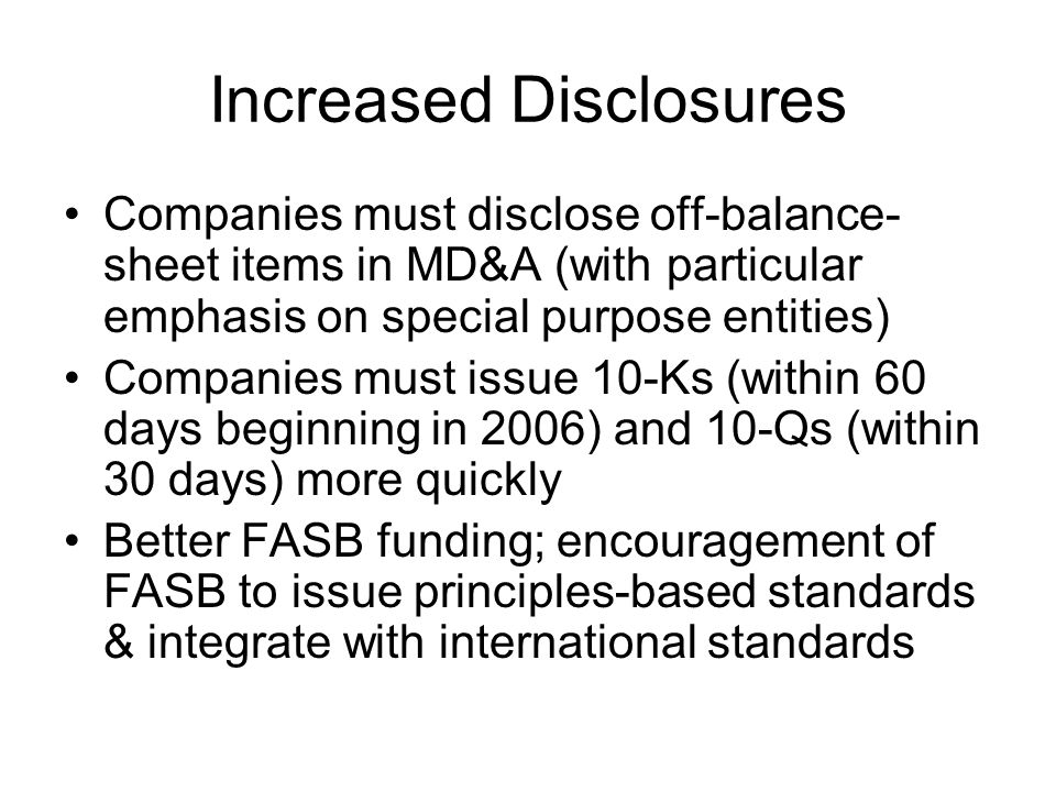 Increased Disclosures