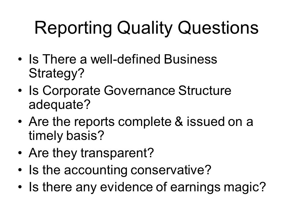 Reporting Quality Questions