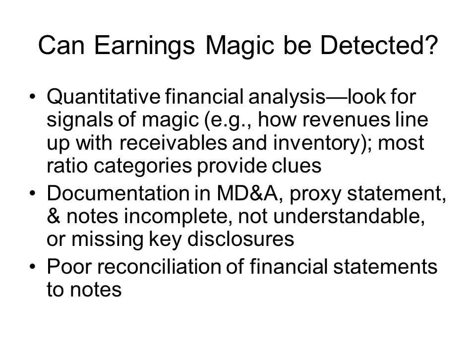 Can Earnings Magic be Detected