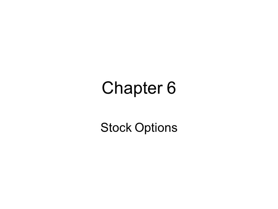 Chapter 6 Stock Options