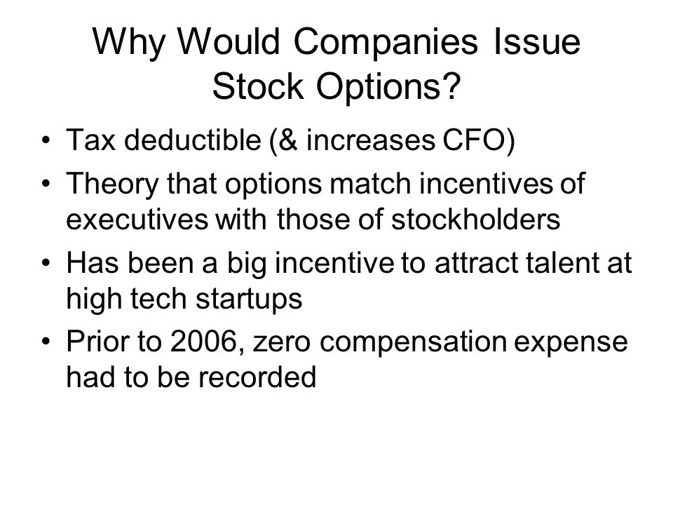 Why Would Companies Issue Stock Options