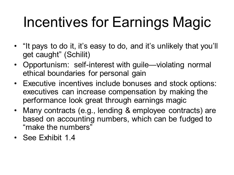 Incentives for Earnings Magic