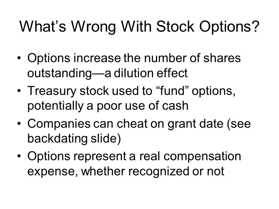 What's Wrong With Stock Options