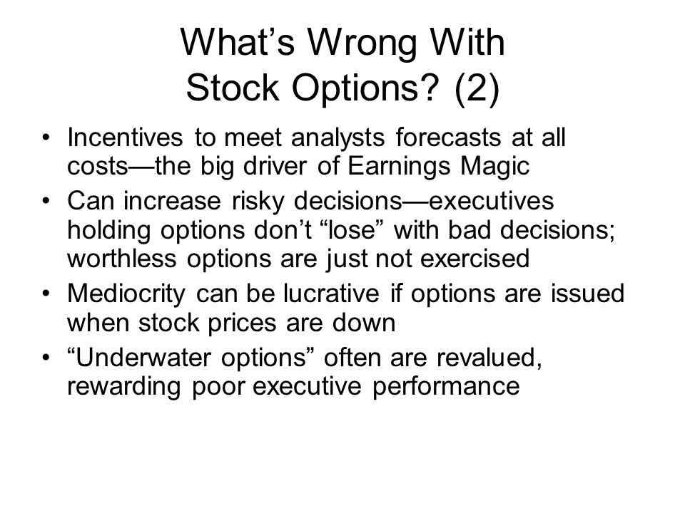 What's Wrong With Stock Options (2)