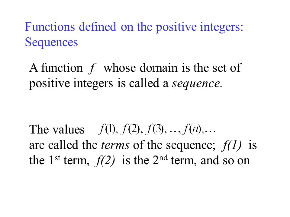 Functions defined on the positive integers: Sequences