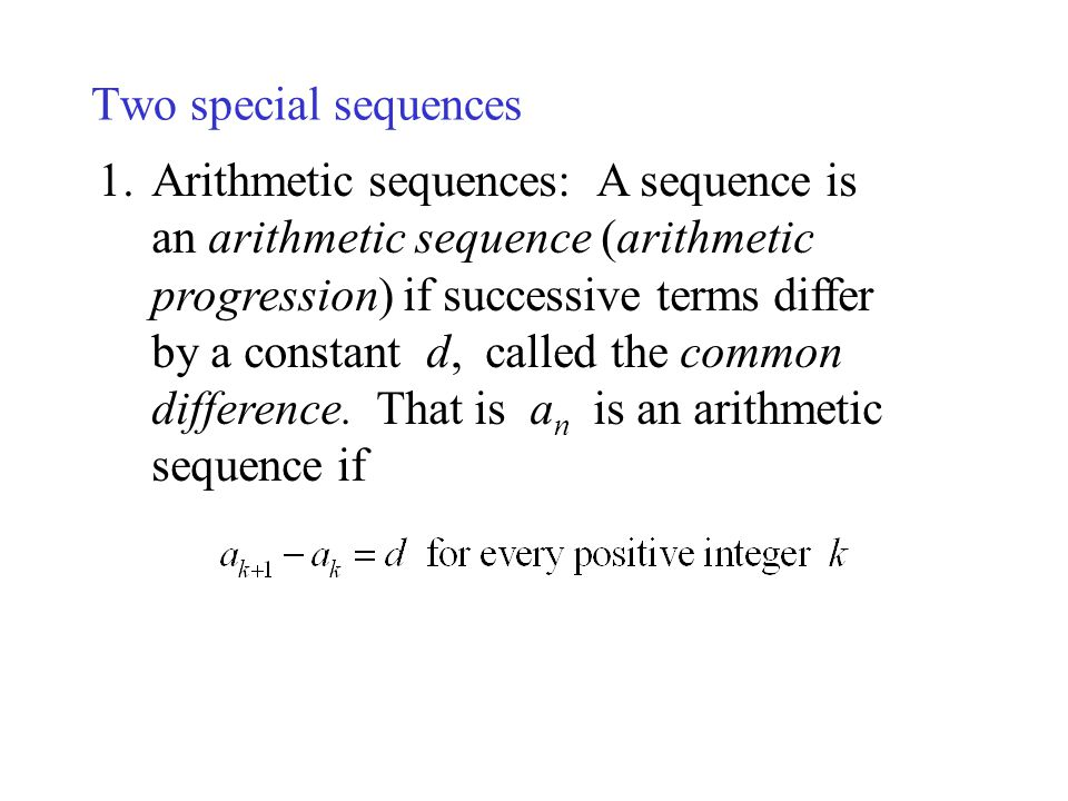 Two special sequences