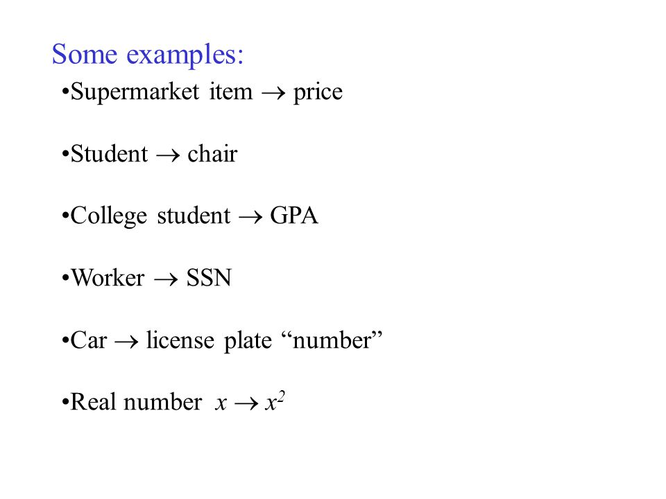 Some examples: Supermarket item  price Student  chair