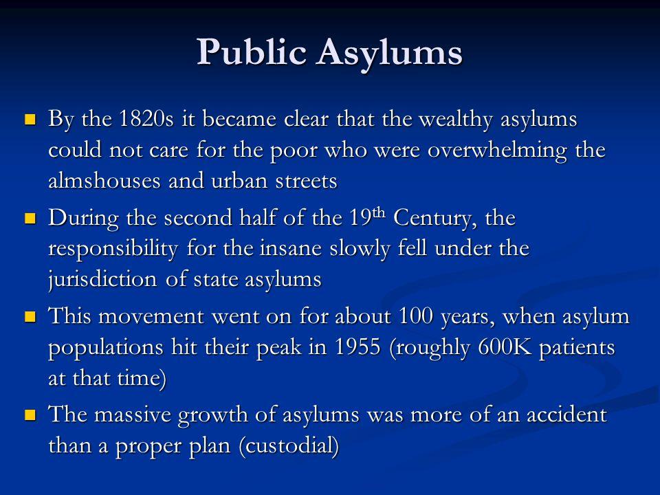 Public Asylums