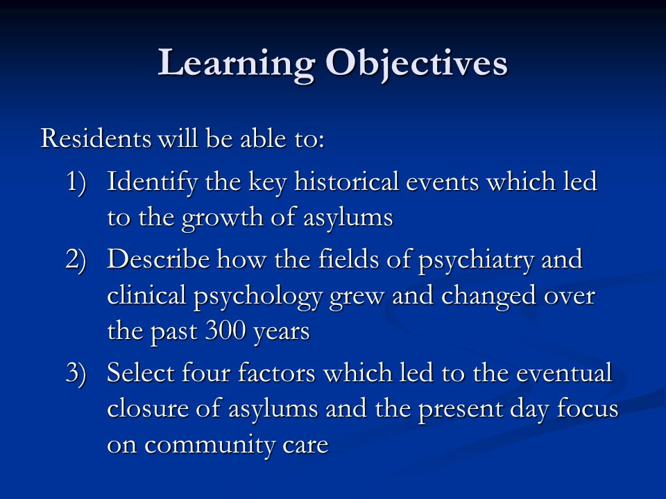 Learning Objectives Residents will be able to:
