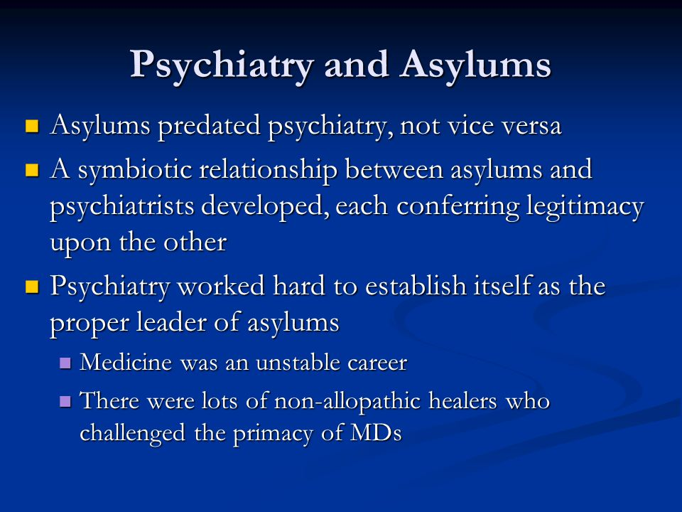 Psychiatry and Asylums