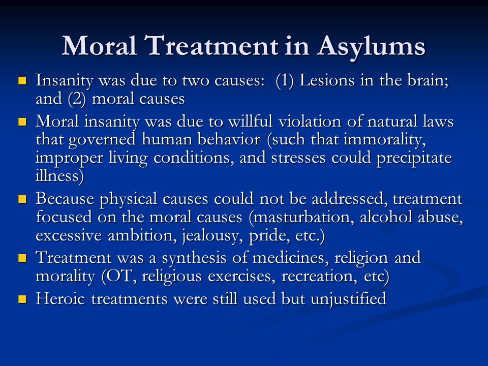 Moral Treatment in Asylums