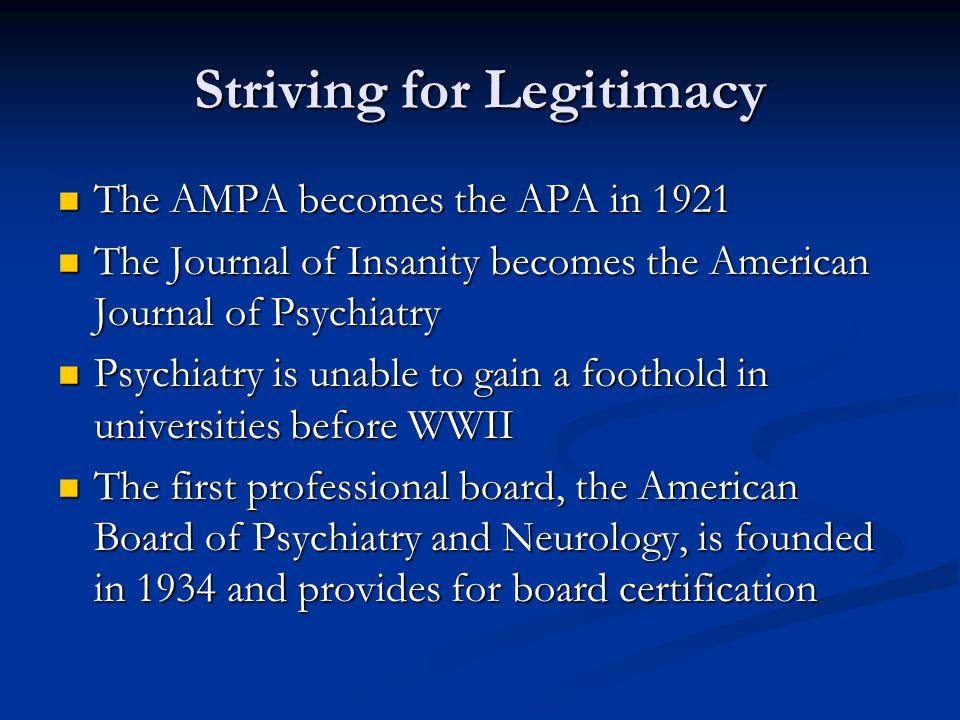 Striving for Legitimacy