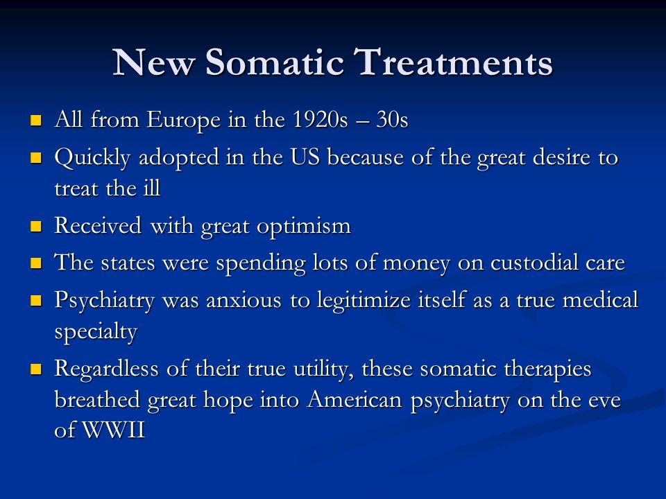 New Somatic Treatments