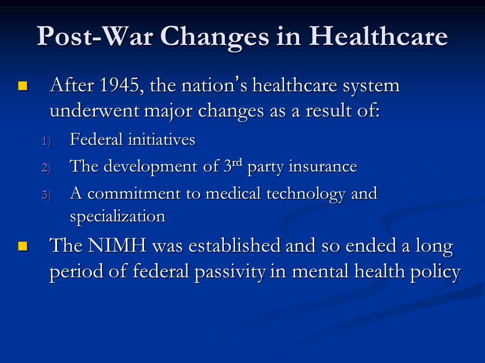 Post-War Changes in Healthcare