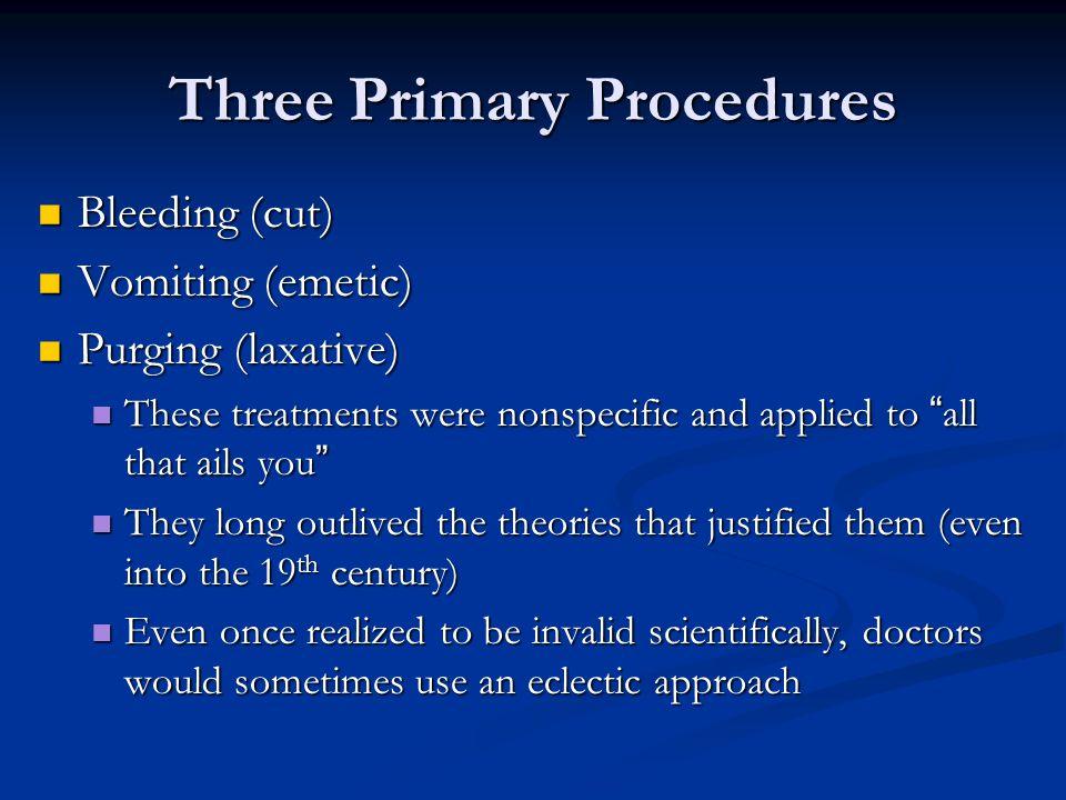 Three Primary Procedures