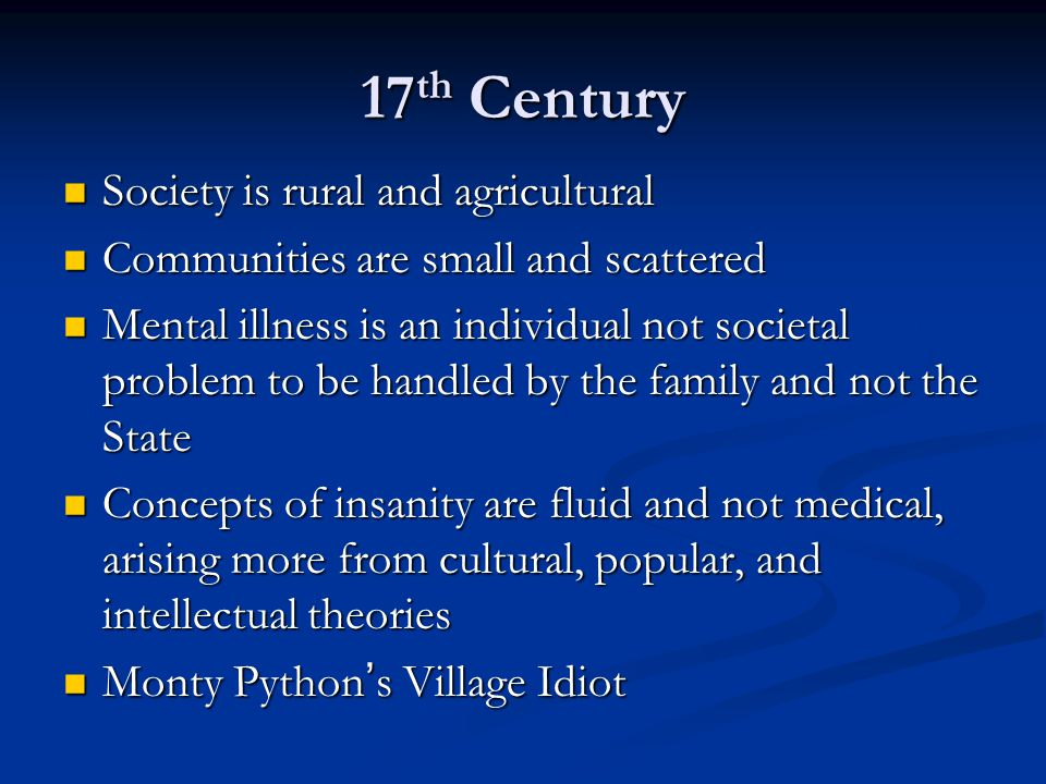 17th Century Society is rural and agricultural