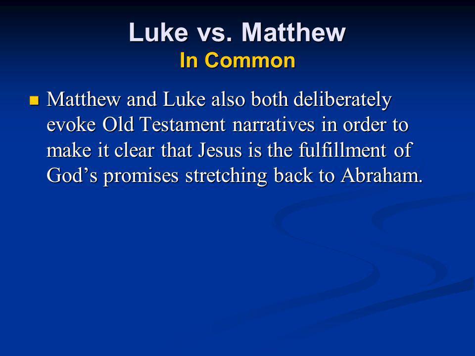 Luke vs. Matthew In Common