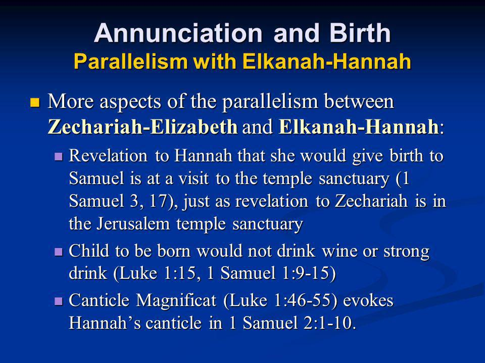 Annunciation and Birth Parallelism with Elkanah-Hannah