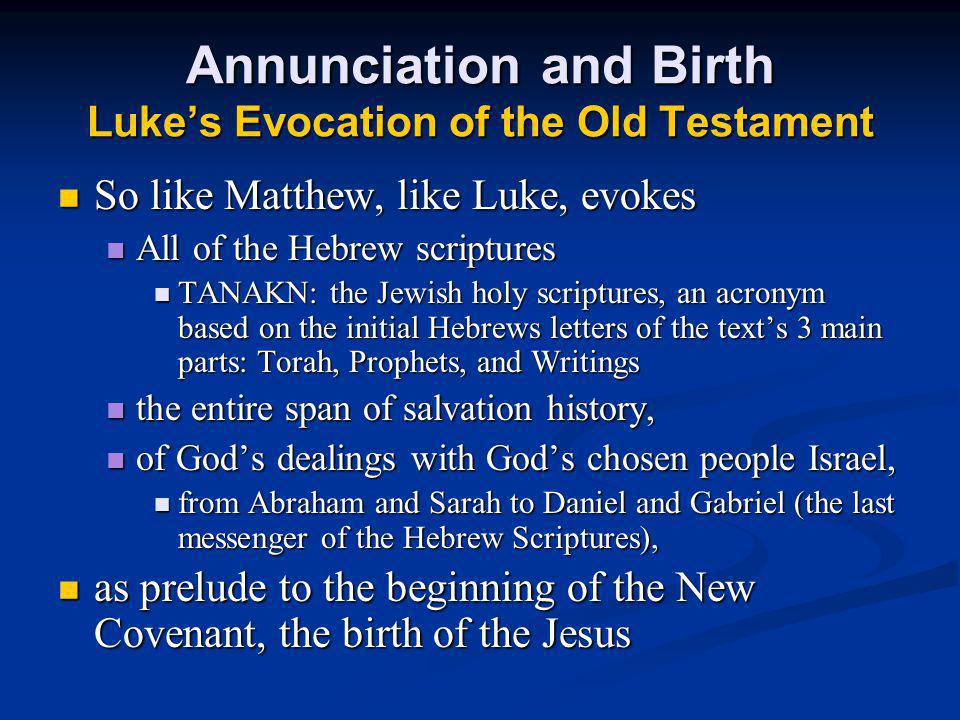 Annunciation and Birth Luke's Evocation of the Old Testament
