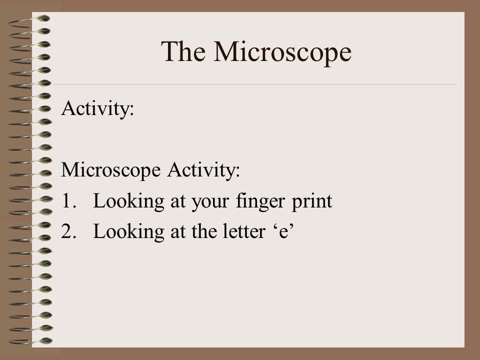 The Microscope Activity: Microscope Activity: