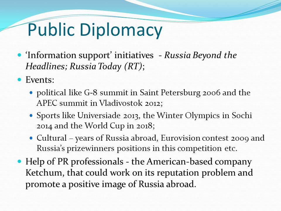 Public Diplomacy 'Information support' initiatives - Russia Beyond the Headlines; Russia Today (RT);