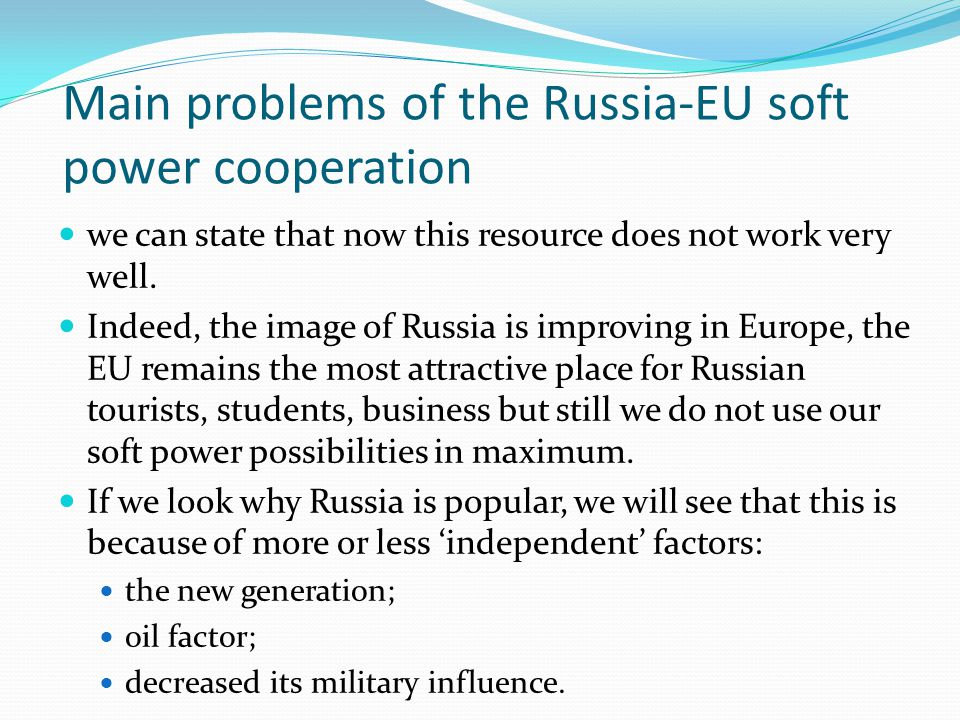 Main problems of the Russia-EU soft power cooperation