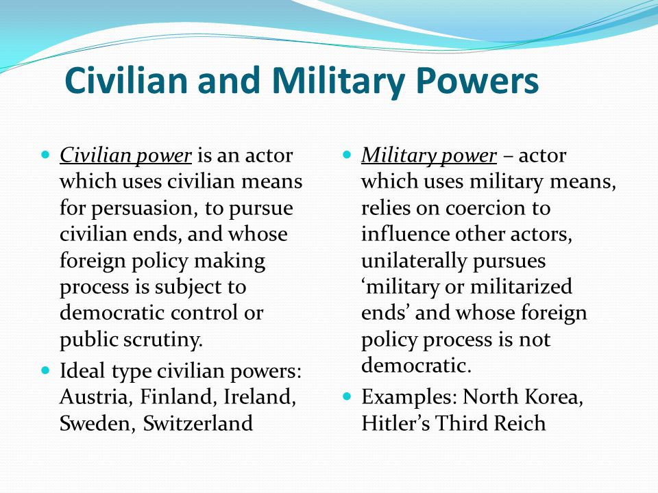 Civilian and Military Powers