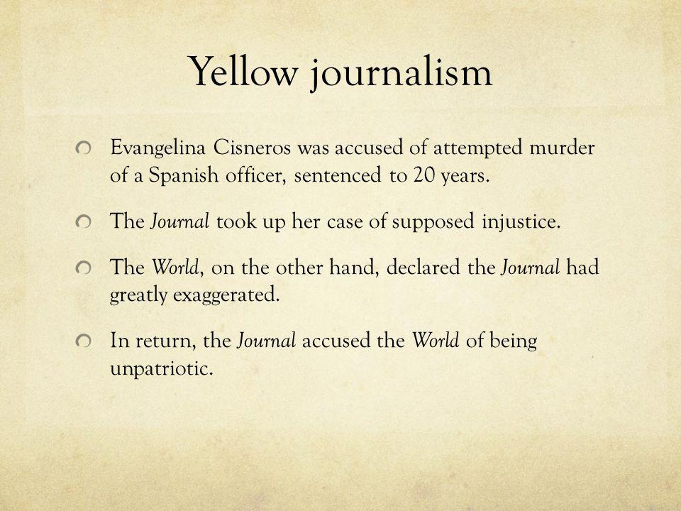 Yellow journalism Evangelina Cisneros was accused of attempted murder of a Spanish officer, sentenced to 20 years.