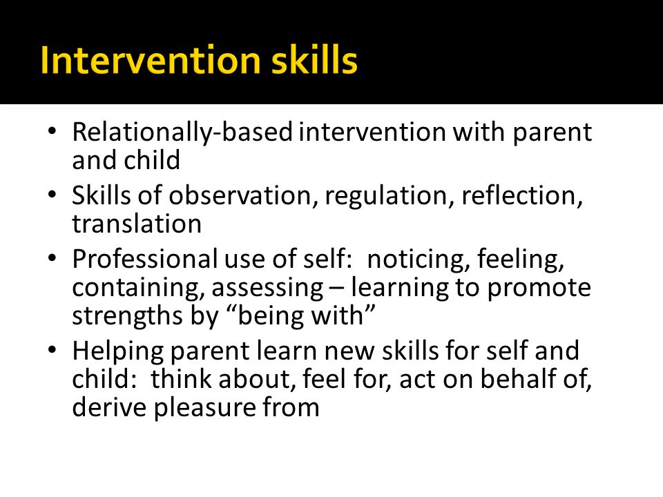 Relationally-based intervention with parent and child