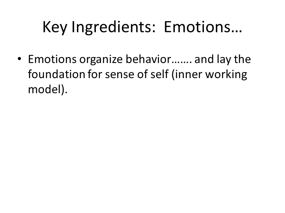 Key Ingredients: Emotions…