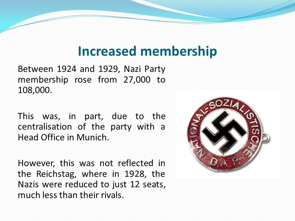 Increased membership
