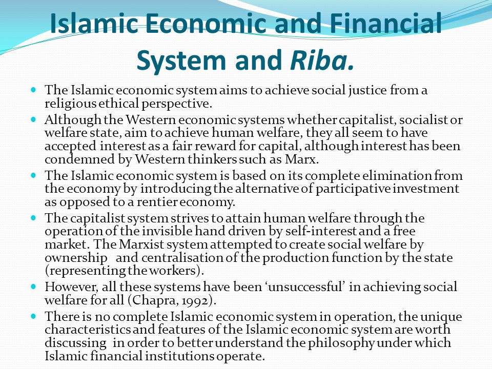Islamic Economic and Financial System and Riba.