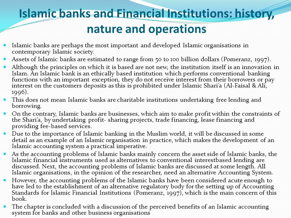 Islamic banks and Financial Institutions: history, nature and operations