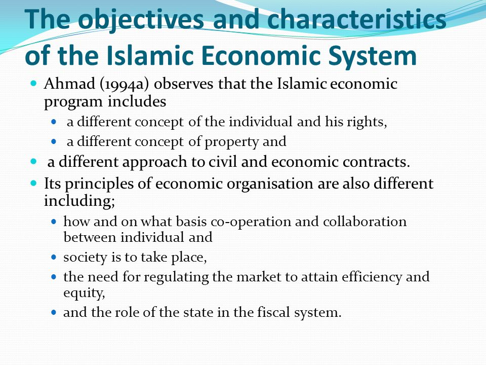 The objectives and characteristics of the Islamic Economic System