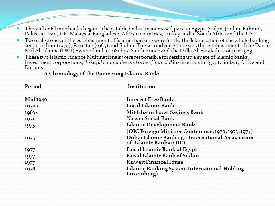 A Chronology of the Pioneering Islamic Banks Period Institution