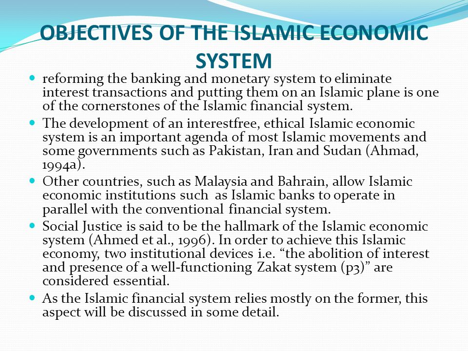 OBJECTIVES OF THE ISLAMIC ECONOMIC SYSTEM
