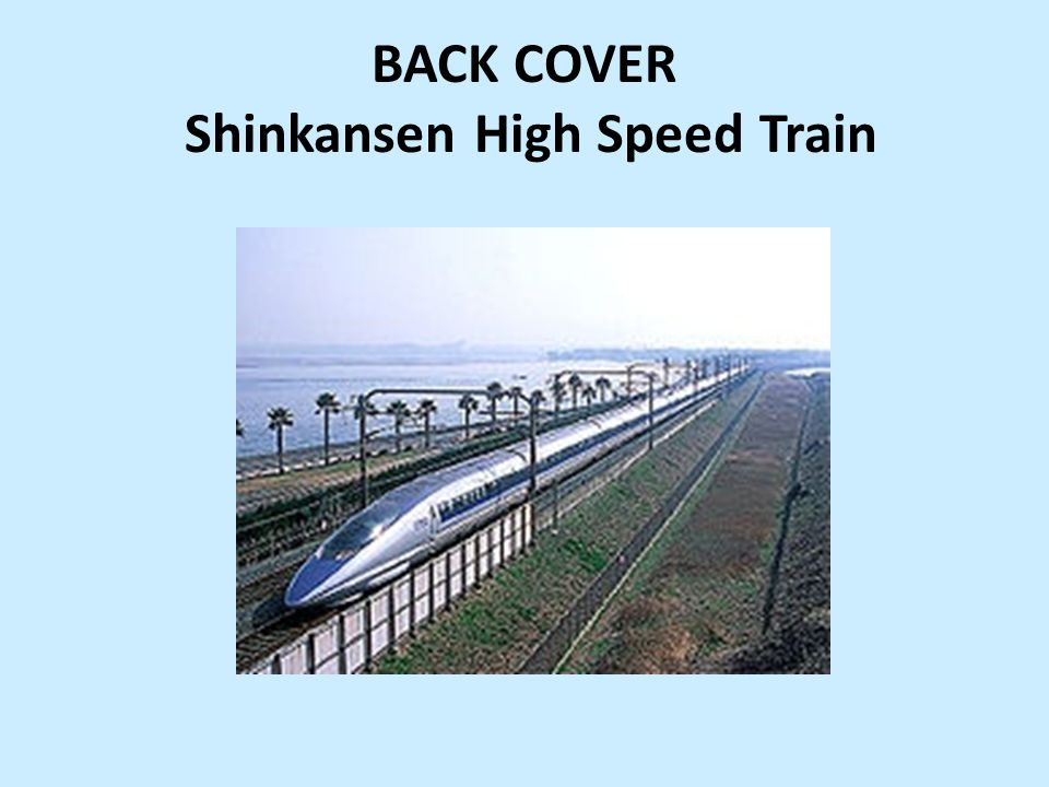 BACK COVER Shinkansen High Speed Train