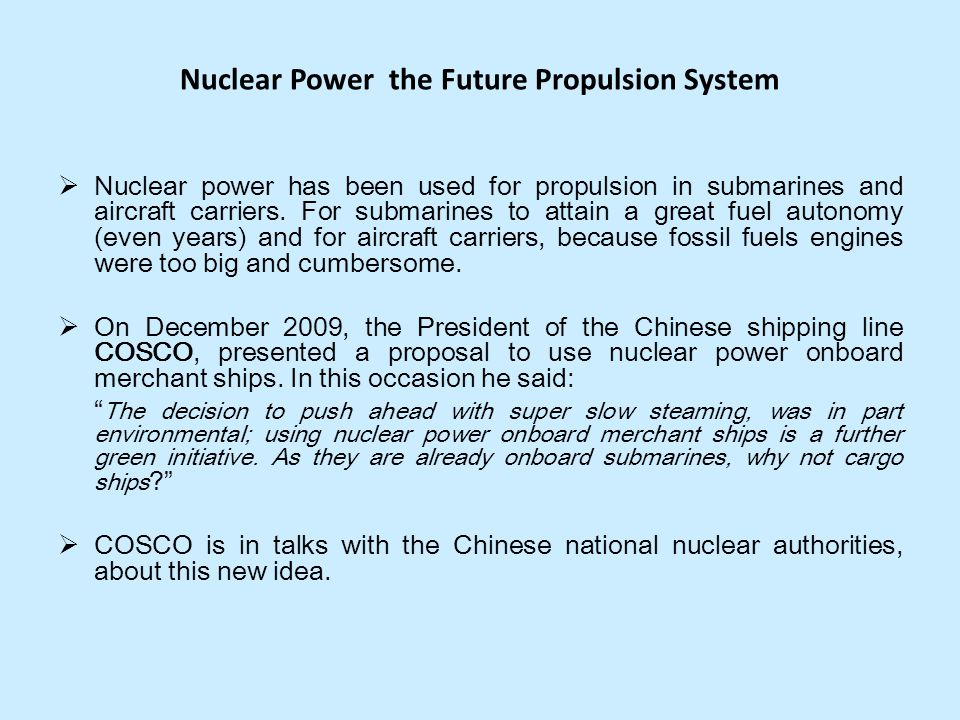 Nuclear Power the Future Propulsion System