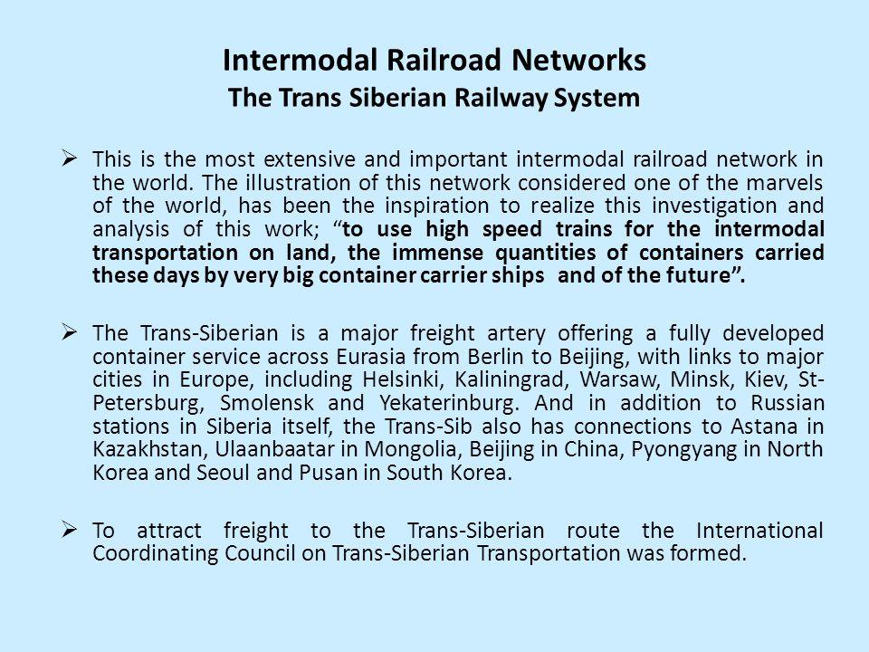 Intermodal Railroad Networks The Trans Siberian Railway System