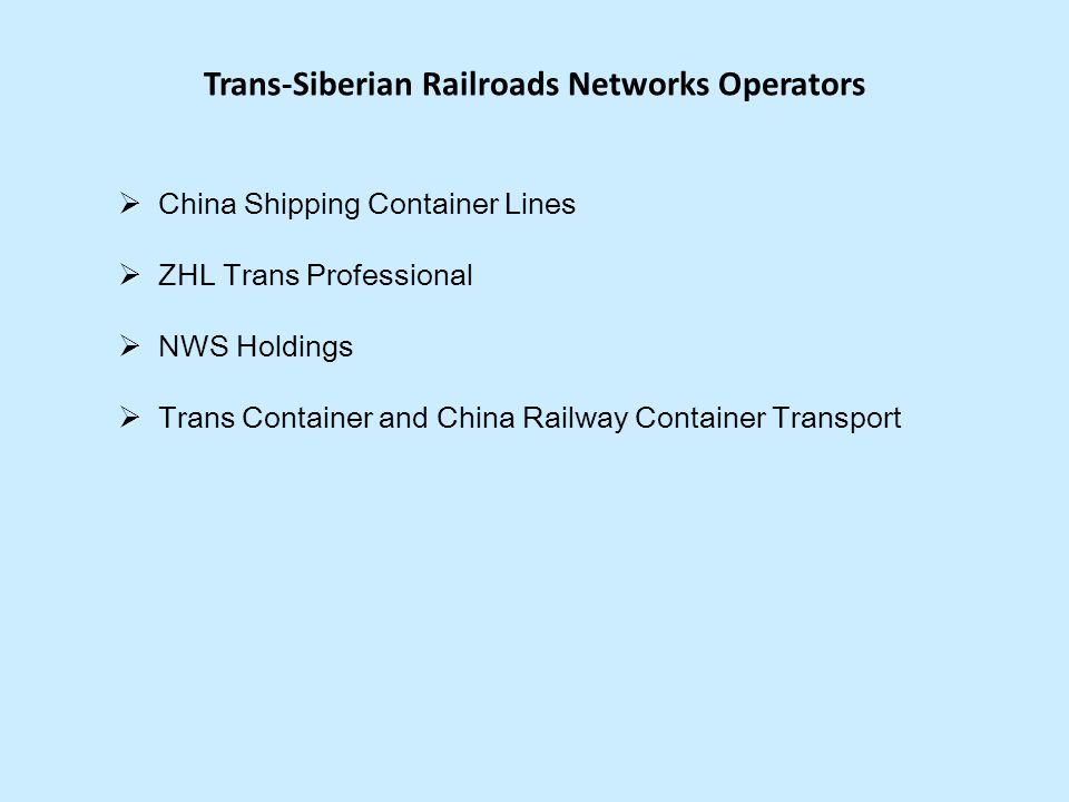Trans-Siberian Railroads Networks Operators