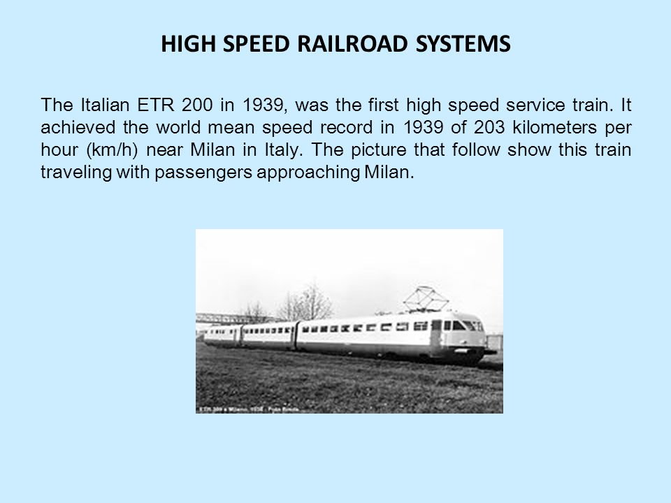 HIGH SPEED RAILROAD SYSTEMS