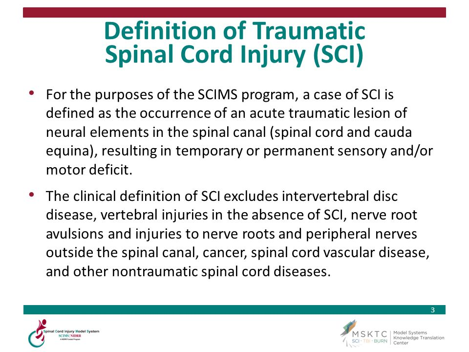 Definition of Traumatic Spinal Cord Injury (SCI)