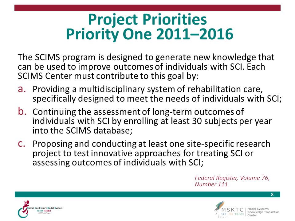 Project Priorities Priority One 2011–2016