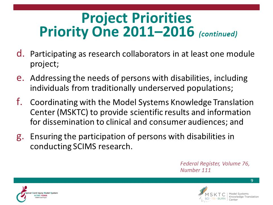 Project Priorities Priority One 2011–2016 (continued)