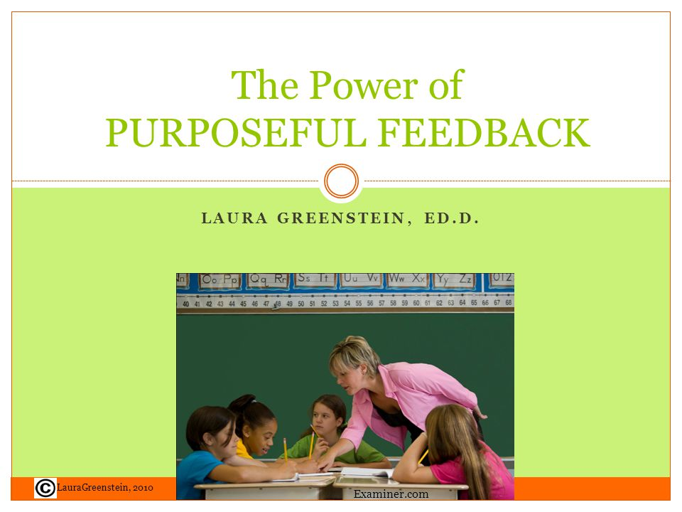 The Power of PURPOSEFUL FEEDBACK