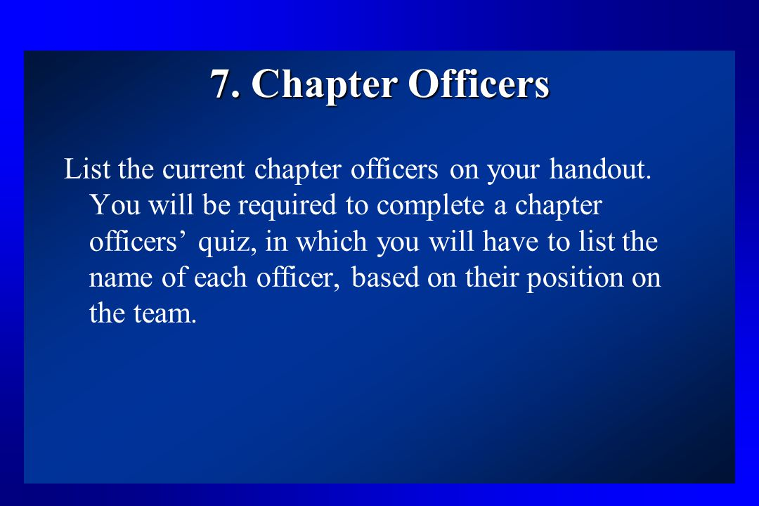 7. Chapter Officers