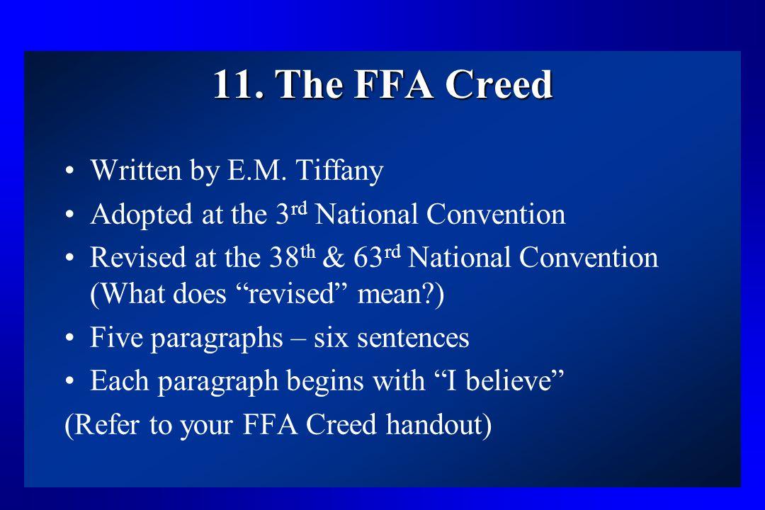 11. The FFA Creed Written by E.M. Tiffany