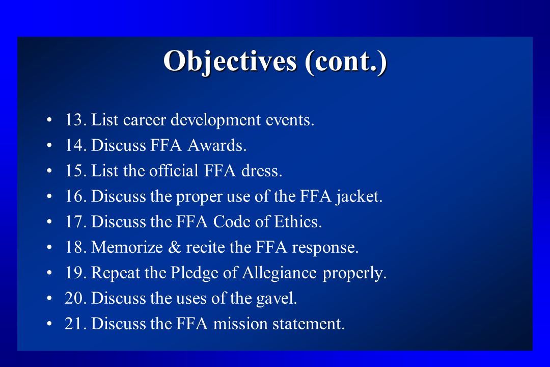 Objectives (cont.) 13. List career development events.