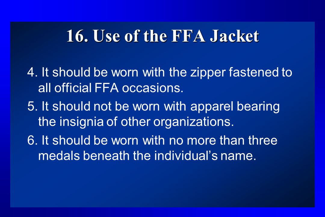16. Use of the FFA Jacket