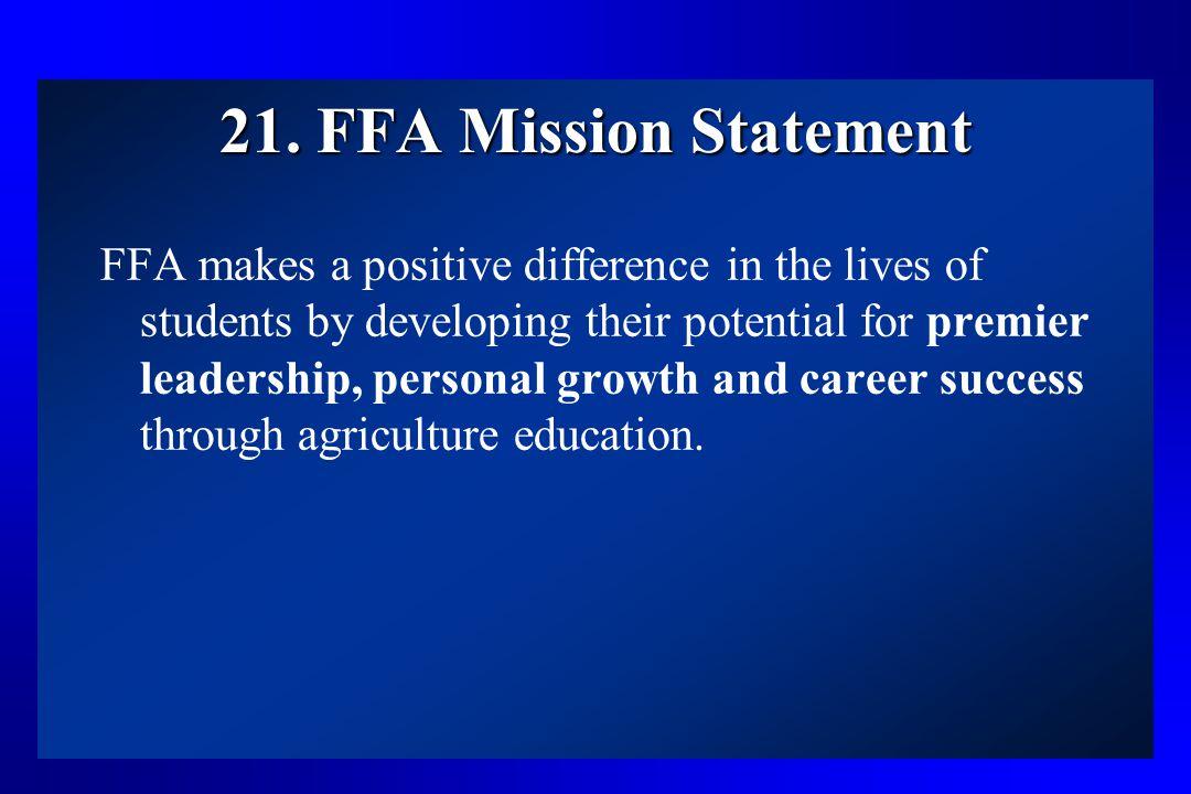 21. FFA Mission Statement